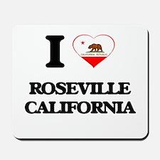 I love Roseville California Mousepad
