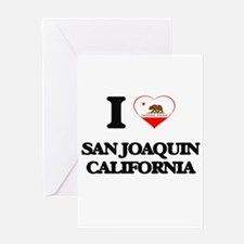 I love San Joaquin California Greeting Cards