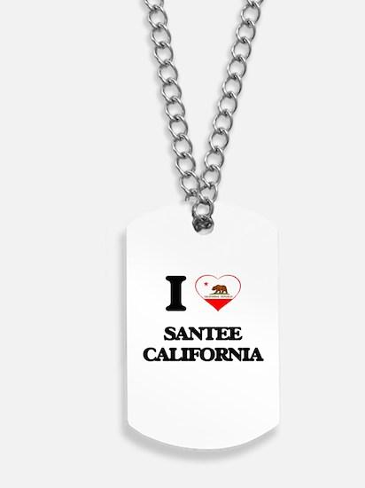 I love Santee California Dog Tags