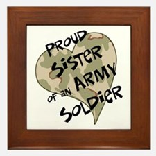 Proud sister Army soldier Framed Tile