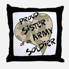 Proud sister Army soldier Throw Pillow