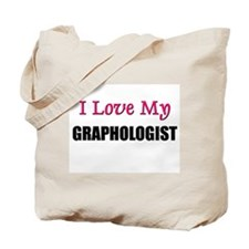 I Love My GRAPHOLOGIST Tote Bag