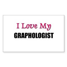 I Love My GRAPHOLOGIST Rectangle Decal