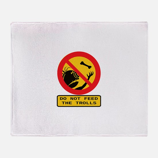 Don't Feed the Trolls Throw Blanket