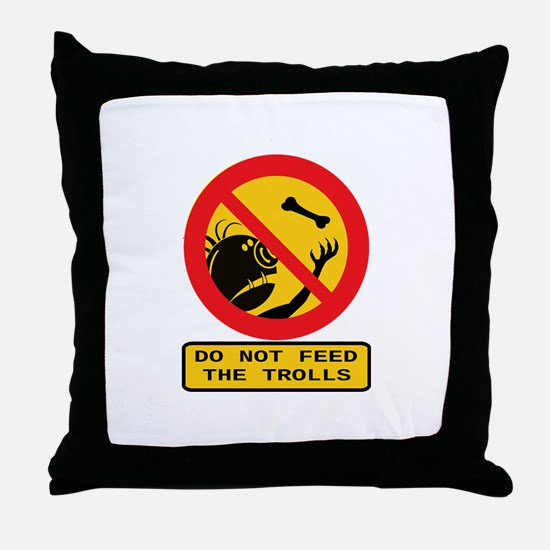 Don't Feed the Trolls Throw Pillow