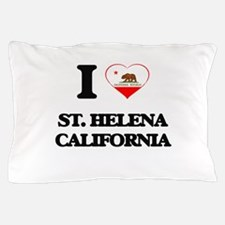 I love St. Helena California Pillow Case