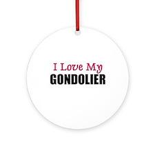 I Love My GONDOLIER Ornament (Round)