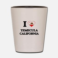 I love Temecula California Shot Glass