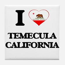 I love Temecula California Tile Coaster