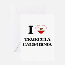 I love Temecula California Greeting Cards