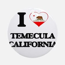 I love Temecula California Ornament (Round)