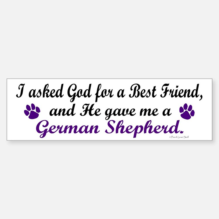 God Gave Me A German Shepherd Bumper Bumper Bumper Sticker