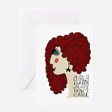 Curly Hair Just Don't Care Greeting Cards