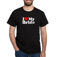 I Love My Bride T-Shirt