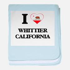 I love Whittier California baby blanket