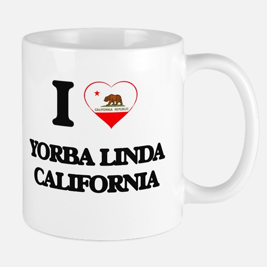 I love Yorba Linda California Mugs
