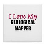 I Love My GEOLOGICAL MAPPER Tile Coaster