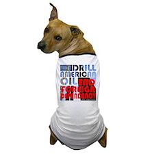 American Oil Dog T-Shirt