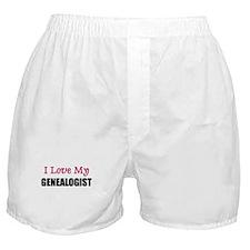I Love My GENEALOGIST Boxer Shorts