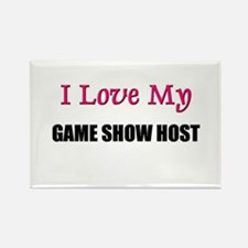 I Love My GAME SHOW HOST Rectangle Magnet