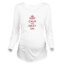 Keep Calm and Waxy O Long Sleeve Maternity T-Shirt