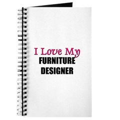 I Love My FURNITURE DESIGNER Journal