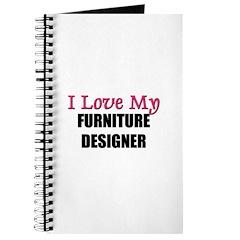 I Love My FURNITURE DESIGNER Journal
