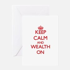 Keep Calm and Wealth ON Greeting Cards