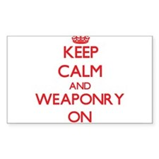 Keep Calm and Weaponry ON Decal