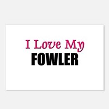 I Love My FOWLER Postcards (Package of 8)