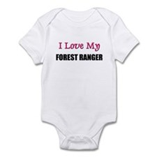 I Love My FOREST RANGER Infant Bodysuit