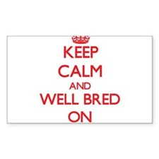 Keep Calm and Well-Bred ON Decal