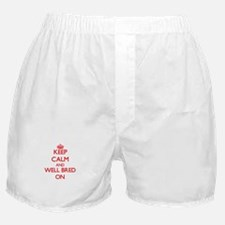 Keep Calm and Well-Bred ON Boxer Shorts