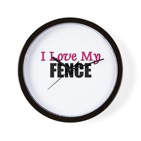 I Love My FENCE Wall Clock