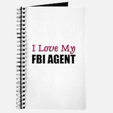 I Love My FBI AGENT Journal