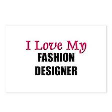 I Love My FASHION DESIGNER Postcards (Package of 8