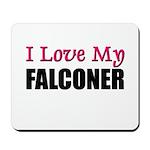 I Love My FALCONER Mousepad