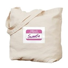 Hello my name is Sweetie Tote Bag