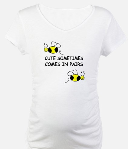 CUTE SOMETIMES COMES IN PAIRS Shirt
