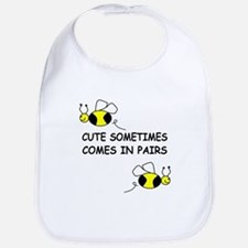CUTE SOMETIMES COMES IN PAIRS Bib