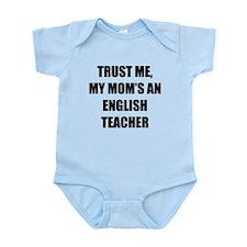 Trust Me My Moms An English Teacher Body Suit