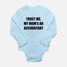 Trust Me My Moms An Accountant Body Suit