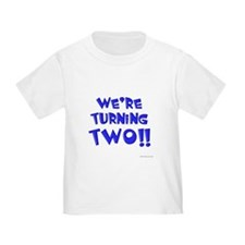 We're Turning Two T