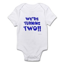 We're Turning Two Infant Bodysuit