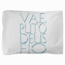 VESPASIAN QUOTE Pillow Sham