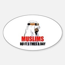MUSLIMS DO IT Oval Decal