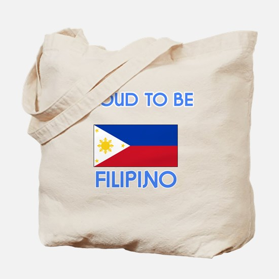 Proud to be Filipino Tote Bag