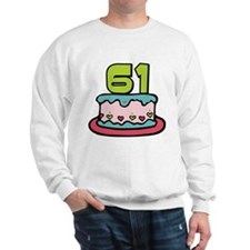 61 Year Old Birthday Cake Sweatshirt