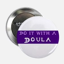 Do It With a Doula Button