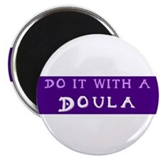 "Do It With a Doula 2.25"" Magnet (10 pack)"